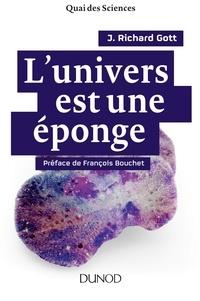 John Richard Gott - L'univers est une éponge.