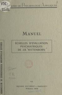 John Richard Wittenborn - Échelles d'évaluation psychiatriques de Wittenborn.