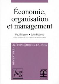 John Roberts et Paul Milgrom - Economie, organisation et management.