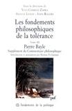 John Rogers et Franck Lessay - Les fondements philosophiques de la tolérance - Tome 3, Pierre Bayle, Supplément du Commentaire philosophique (1688).