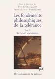 John Rogers et  Collectif - Les fondements philosophiques de la tolérance. - Tome 2, Textes et documents.