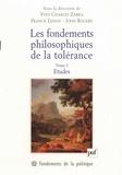 John Rogers et  Collectif - Les fondements philosophiques de la tolérance. - Tome 1, Etudes.