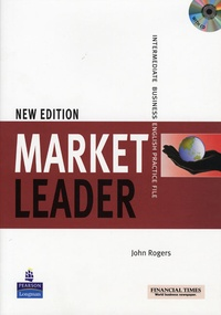 John Rogers - Market leader Intermediate 2d edition 2008 Practice File pack (practice book and audio CD).