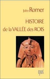 John Romer - Histoire de la Vallée des Rois.