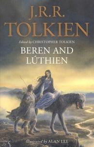 John Ronald Reuel Tolkien - Beren and Luthien.