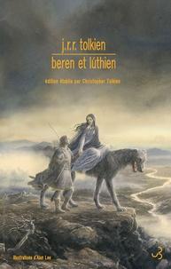 John Ronald Reuel Tolkien - Beren et Lùthien.