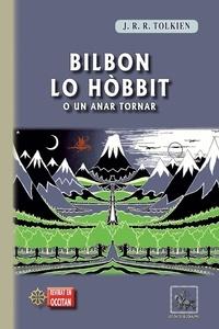 John Ronald Reuel Tolkien - Bilbon lo hobbit o un anar tornar.