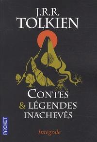 John Ronald Reuel Tolkien - Contes et légendes inachevés - Intégrale. Le premier âge, le second âge, le troisième âge.