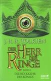 John Ronald Reuel Tolkien - Der Herr der Ringe - Band 3 , Die Rückkehr des Königs.
