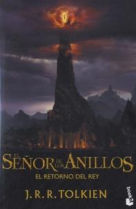 John Ronald Reuel Tolkien - El Señor de los Anillos - El Retorno Del Rey.