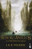 John Ronald Reuel Tolkien - El Señor de los Anillos : La Comunidad del Anillo.