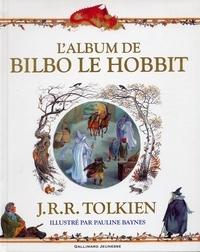 John Ronald Reuel Tolkien - L'album de Bilbo le Hobbit.
