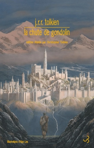 La chute de Gondolin - John Ronald Reuel Tolkien - Format ePub - 9782267031423 - 15,99 €