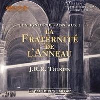 John Ronald Reuel Tolkien - Le Seigneur des Anneaux Tome 1 : La fraternité de l'anneau.