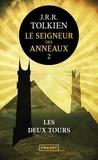 John Ronald Reuel Tolkien - Le Seigneur des Anneaux Tome 2 : Les Deux Tours.