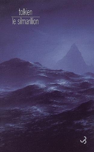 John Ronald Reuel Tolkien - Le Silmarillion - Histoire des Silmarils.
