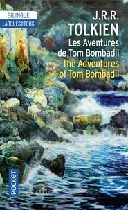 John Ronald Reuel Tolkien - Les aventures de Tom Bombadil - Bilingue.