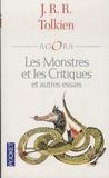 John Ronald Reuel Tolkien - Les monstres et les critiques et autres essais.
