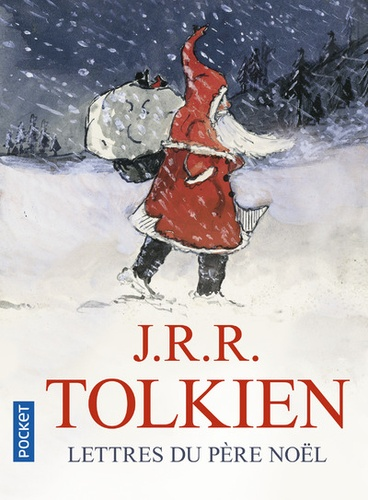 John Ronald Reuel Tolkien - Lettres du Père Noël.
