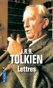 John Ronald Reuel Tolkien - Lettres.