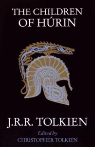 John Ronald Reuel Tolkien - The Children of Hurin.