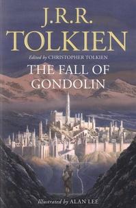 John Ronald Reuel Tolkien - The fall of Gondolin.