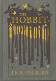 John Ronald Reuel Tolkien - The Hobbit - Or There and Back Again.