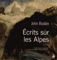 John Ruskin - Ecrits sur les Alpes.