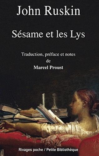 John Ruskin - Sésame et les Lys.