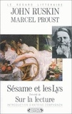 John Ruskin et Marcel Proust - Sésame et les lys.