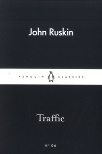 John Ruskin - Traffic.