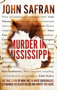 John Safran - Murder in Mississippi.
