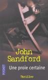 John Sandford - Une proie certaine.