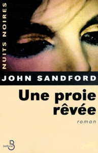 John Sandford - Une proie rêvée.