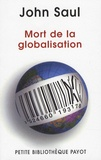 John Saul - Mort de la globalisation.