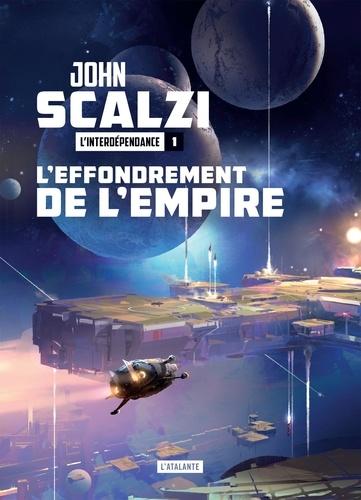 L'Interdépendance Tome 1 - L'effondrement de l'empireJohn Scalzi - 9782367935119 - 9,99 €
