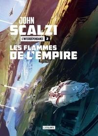 John Scalzi - L'Interdépendance Tome 2 : Les flammes de l'Empire.