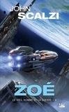 John Scalzi - Le vieil homme et la guerre Tome 4 : Zoé.