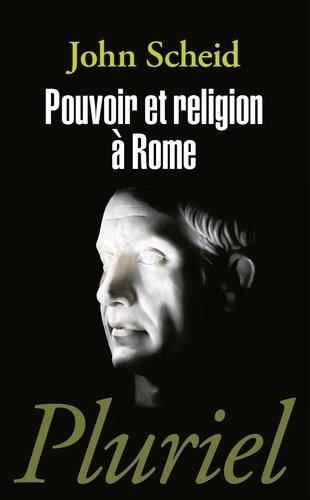John Scheid - Pouvoir et religion à Rome.