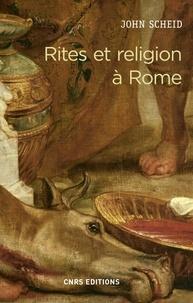 John Scheid - Rites et religion à Rome.
