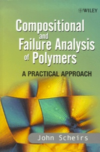 Compositional and Failure Analysis of Polymers. A Practical Approach - John Scheirs |