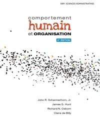 John Schermerhorn et Richard N Osborn - Comportement humain et organisation.
