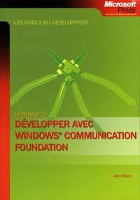 John Sharp - Développer avec Windows Communcation Foundation.