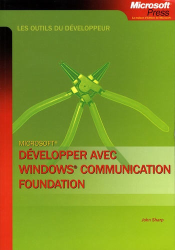 John Sharp - Développer avec Windows Communcation Foundation.