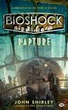 John Shirley - Bioshock - Rapture.