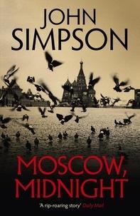 John Simpson - Moscow, Midnight.