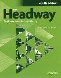John Soars et Liz Soars - New Headway beginner - Workbook without key.