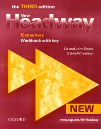 John Soars et Liz Soars - New Headway Elementary 3rd edition workbook with key.