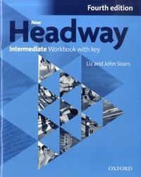 John Soars et Liz Soars - New Headway Intermediate - Workbook with key.