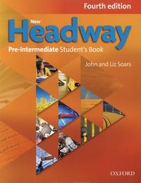 John Soars et Liz Soars - New Headway Pre-Intermediate Student's Book.